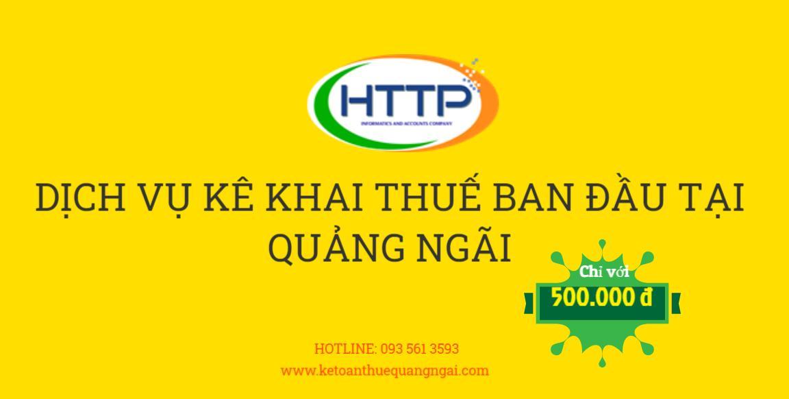 dịch vụ kê khai thuế ban đầu tại Quảng Ngãi